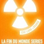 La Fin du Monde (Etat Libre d'Orange)