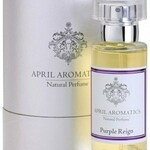 Purple Reign (April Aromatics)