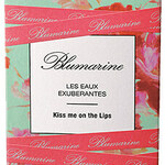Les Eaux Exubérantes - Kiss Me on the Lips (Blumarine)