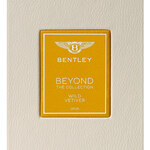 Beyond The Collection - Wild Vetiver (Bentley)