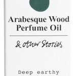 Arabesque Wood (Perfume Oil) (& Other Stories)