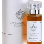 Pink Wood (April Aromatics)