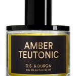 Amber Teutonic (D.S. & Durga)