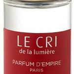 Le Cri / Le Cri de la Lumière (Parfum d'Empire)