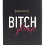 Bitch Please (Jean & Len)
