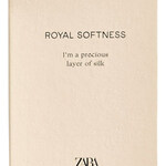 Royal Softness (Zara)