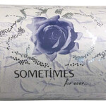 Sometimes For Ever... (Arome Concept)