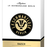 Rausch (J.F. Schwarzlose Berlin)