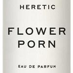 Flower Porn (Heretic)