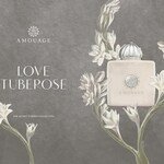 Love Tuberose (Amouage)