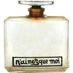 N'Aimez que Moi (Parfum) (Caron)