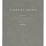 Vibrant Wood (Zara)