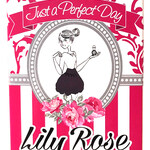 Just a Perfect Day (Lily Rose Parfums)