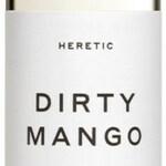 Dirty Mango (Heretic)