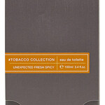 #Tobacco Collection - Unexpected Fresh Spicy (Zara)