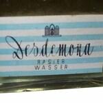 Desdemona Rasier Wasser (Desdemona)