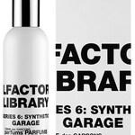 Series 6: Synthetic - Garage (Comme des Garçons)