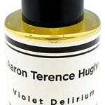 Violet Delirium (Aaron Terence Hughes)